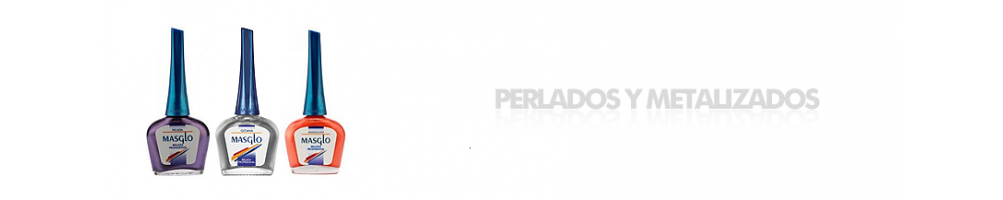 PERLADOS Y METALIZADOS